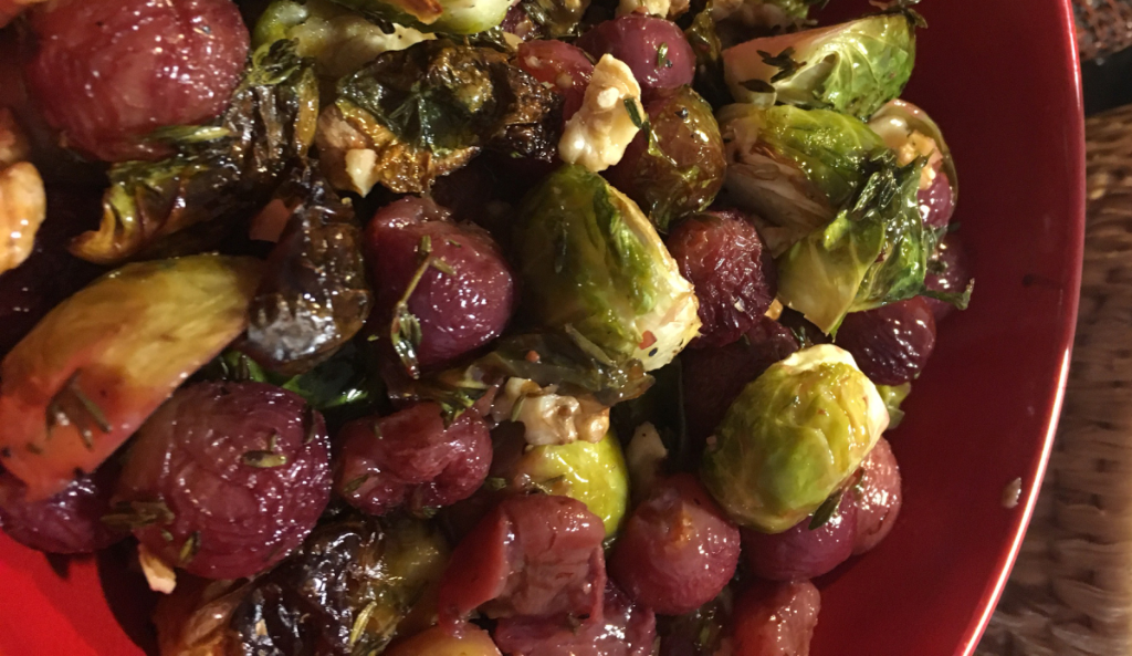 ... Unplugged – Roasted Brussels Sprouts and Grapes with Walnuts